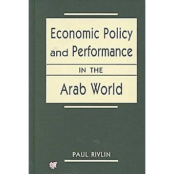 Economic Policy and Performance in the Arab World by Paul Rivlin - 97