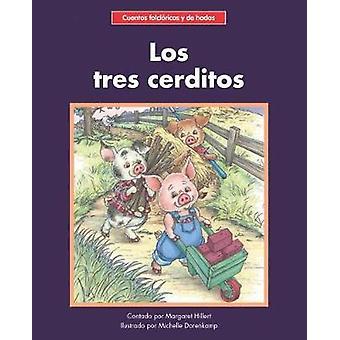 Los tres cerditos by Margaret Hillert - 9781599539560 Book