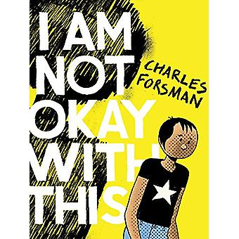 I Am Not Okay With This by Charles Forsman - 9781683961932 Book