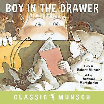 The Boy in the Drawer by Robert Munsch - 9781773211022 Book