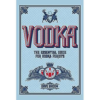 Vodka by Dave Broom - 9781787391710 Book