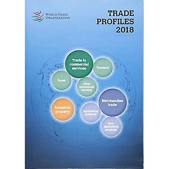 Trade Profiles 2018 by World Tourism Organization - 9789287046291 Book