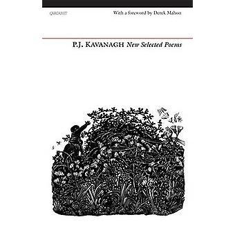 New Selected Poems by P. J. Kavanagh - 9781847772527 Book