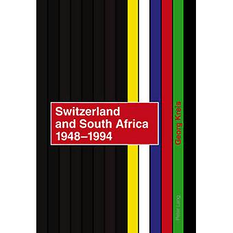 Switzerland and South Africa 1948-1994 - Final Report of the NFP 42+ C