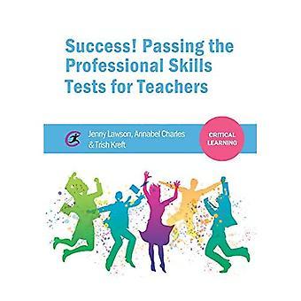 Erfolg! Bestehen der beruflichen Fähigkeiten Tests für Lehrer (kritische Learning)