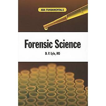 Forensic Science by D. P. Lyle - 9781614383529 Book