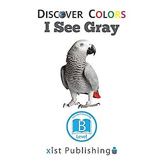 I See Gray by Xist Publishing - 9781532410192 Book
