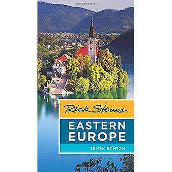 Rick Steves Eastern Europe (Tenth Edition) by Cameron Hewitt - 978164