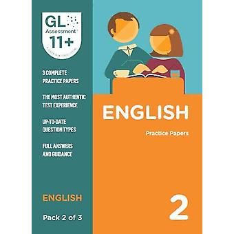 11+ Practice Papers English Pack 2 (Multiple Choice) by GL Assessment