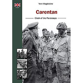 Carentan - The Shock of Paratroopers by Yann Magdelaine - 978281510492