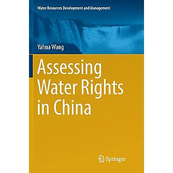 Assessing Water Rights in China by Yahua Wang