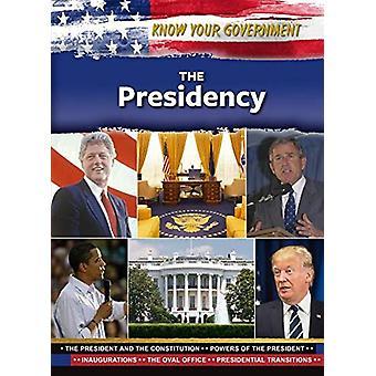 The Presidency by Justine Rubinstein - 9781422242384 Book