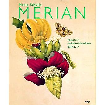 Maria Sibylla Merian (German Edition) - Kunstlerin und Naturforscherin