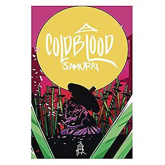 Cold Blood Samurai Volume 1 by Massimo Rosi - 9781632294890 Book