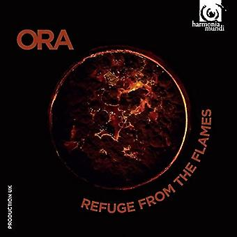Ora - Refuge From the Flames [CD] USA import