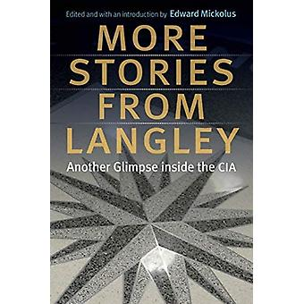 More Stories from Langley by Mickolus & Edward