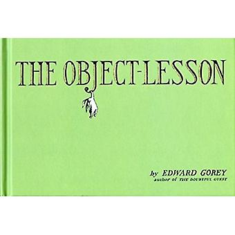 The ObjectLesson by Edward Gorey