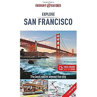 Insight Guides Explore San Francisco (Travel Guide with Free eBook) (Insight Explore Guides)