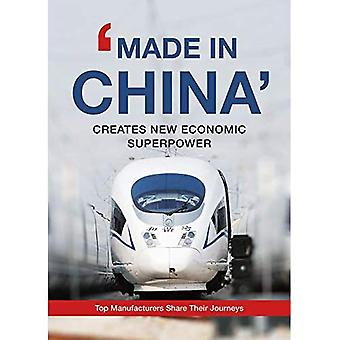 'made in China' Creates New Economic Superpower: Top Manufacturers Share Their Journeys 'made in China' Creates New Economic Superpower: Top Manufacturers Share Their Journeys 'made in China' Creates New Economic Superpower: Top Manufacturers Share Their Journeys &a