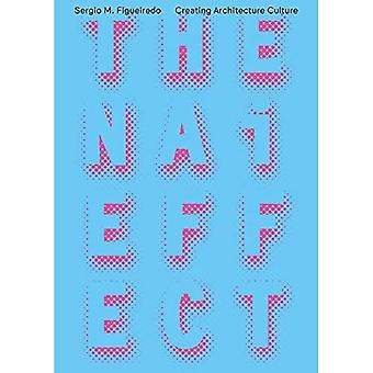 The Nai Effect - Creating Architecture Culture