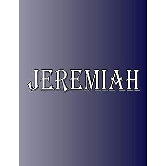 Jeremiah - 100 Pages 8.5 X 11 Personalized Name on Notebook College Ru