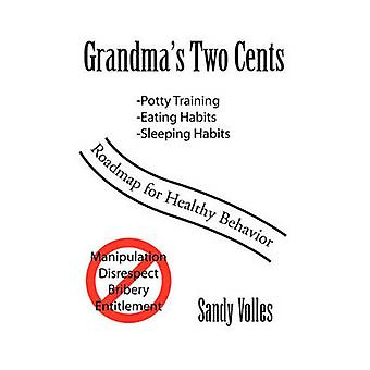 Grandma's Two Cents by Sandy Volles - 9781450056076 Book