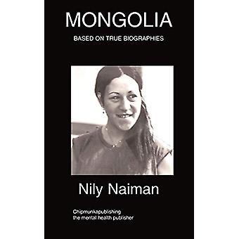 Mongolia by Nily Naiman - 9781847477712 Book