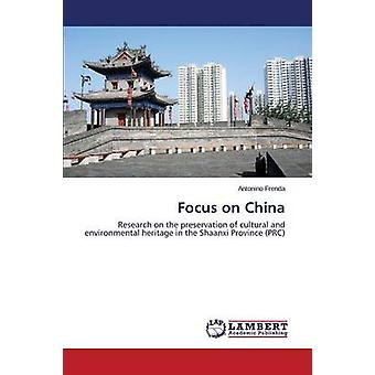Focus on China by Frenda Antonino - 9783659519383 Book