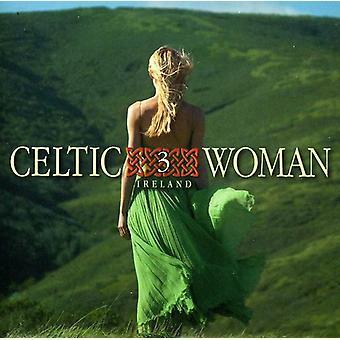 Celtic Woman - Celtic Woman: Vol. 3-the Irish [CD] USA import