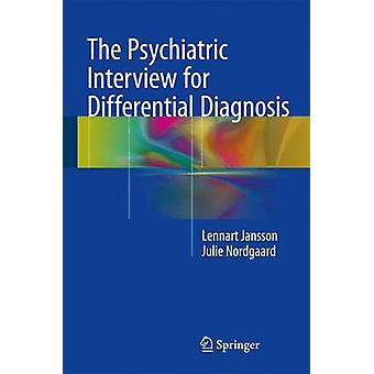 Det psykiatriske interview for differentialdiagnose af Lennart JanssonJulie Nordgaard