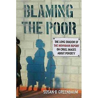 Blaming the Poor