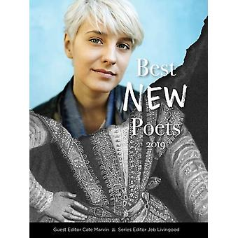 Best New Poets 2019 by Series edited by Jeb Livingood & Edited by Cate Marvin