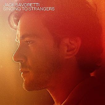 Jack Savoretti - Singing To Strangers (Deluxe Edition) Vinyl