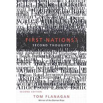 First Nations Second Thoughts by Tom Flanagan
