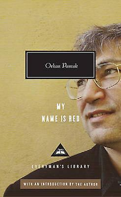 My Name is Red 9781841593319 by Orhan Pamuk
