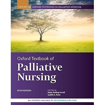 Oxford oppikirja palliatiivisesta hoitotyöstä editoinut Judith A Paice Edited by Betty Rolling Ferrell