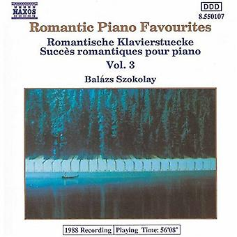 Romanttinen Piano Suosikit - romanttinen Piano suosikkeja, Vol. 3 [CD] USA tuonti