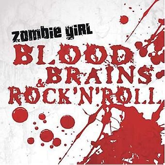 Zombie Girl - blod hjärnor & Rock'N'Roll [CD] USA import