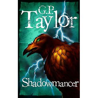 Shadowmancer (Main) par G. P. Taylor - Book 9780571233229