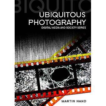 Allgegenwärtige Fotografie von Martin Hand - 9780745647159 Buch