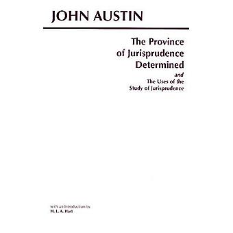 The Province of Jurisprudence Determined and the Uses of the Study of