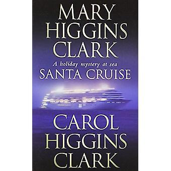 Rejs Mikołajkowy przez Mary Higgins Clark - 9781416526759 książki