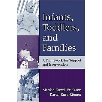 Infants - Toddlers - and Families - A Framework for Support and Interv
