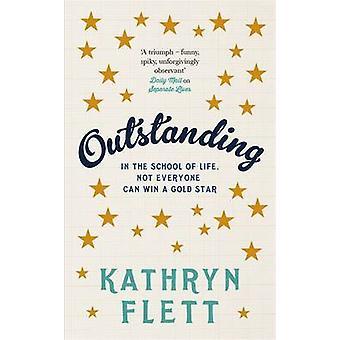 Outstanding by Kathryn Flett - 9781784298241 Book