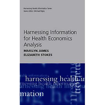 Harnessing Information for Health Economics Analysis (1st New edition