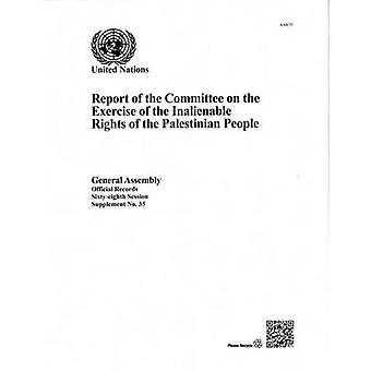 Report of the Committee on the Exercise of the Inalienable Rights of
