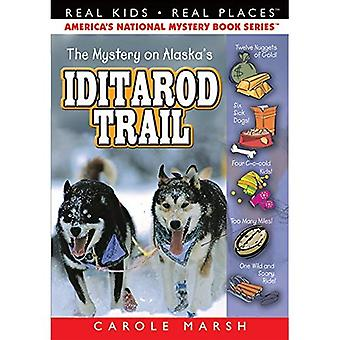 The Mystery on the Iditarod Trail (Paperback) (Real Kids, Real Places)