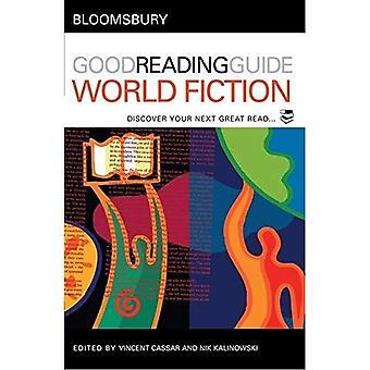 Bloomsbury hyvä käsittelyssä opas maailma fiktiota: löydä seuraava hyvä lukea (Bloomsbury hyvä käsittelyssä opas)