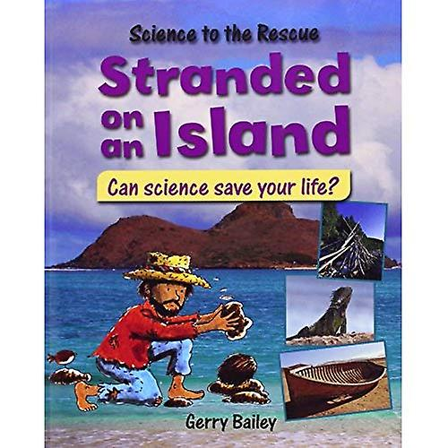 Stranded on an Island (Science to the Rescue)