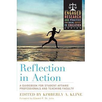 Réflexion dans l'Action: A Handbook for Student Affairs Faculty and Staff (recherche d'une action pour la Justice sociale...